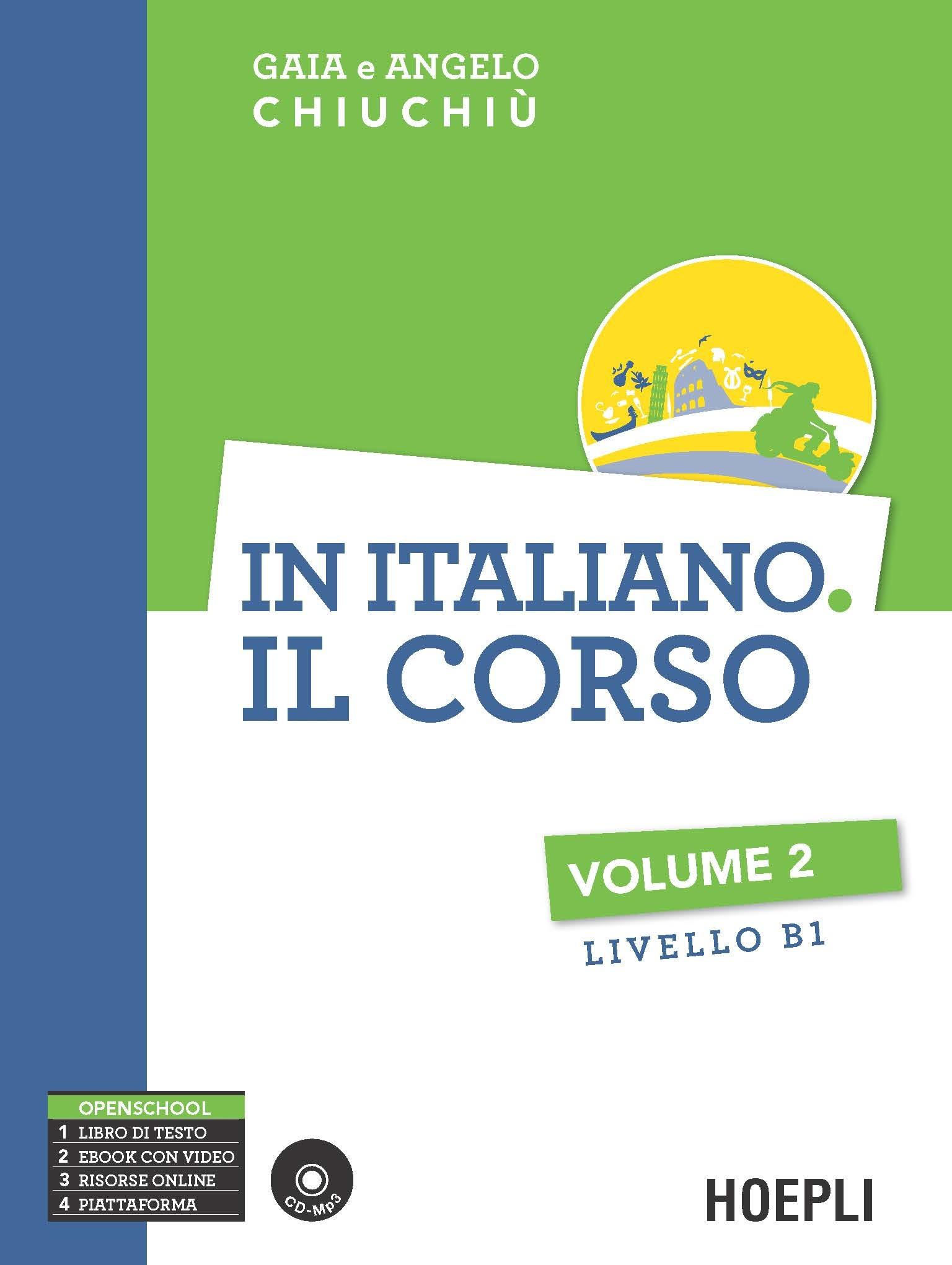 Image of In italiano. Il corso. Livello B1. Con CD Audio formato MP3. Vol. 2