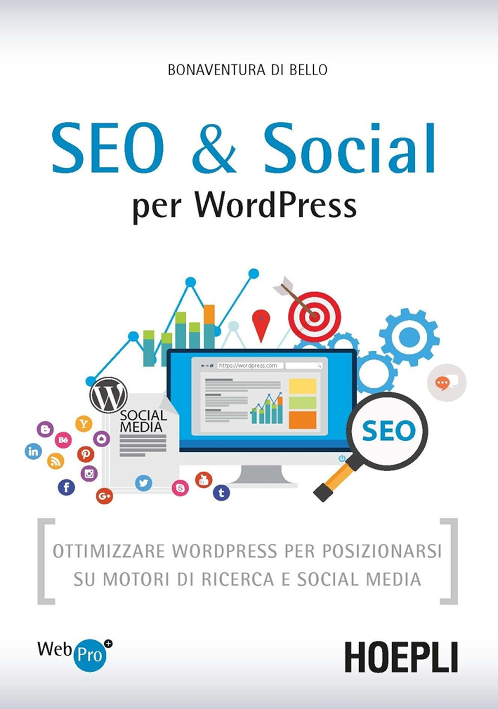 Image of SEO e Social WordPress. Ottimizzare WordPress per posizionarsi su ..