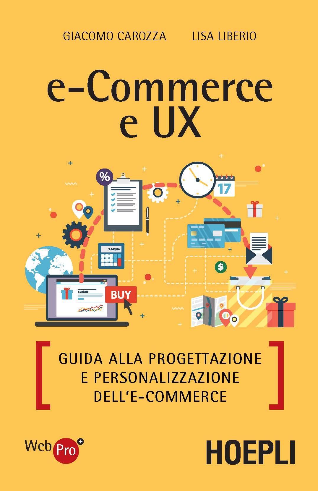 Image of E-commerce e UX. Guida alla progettazione e personalizzazione dell..