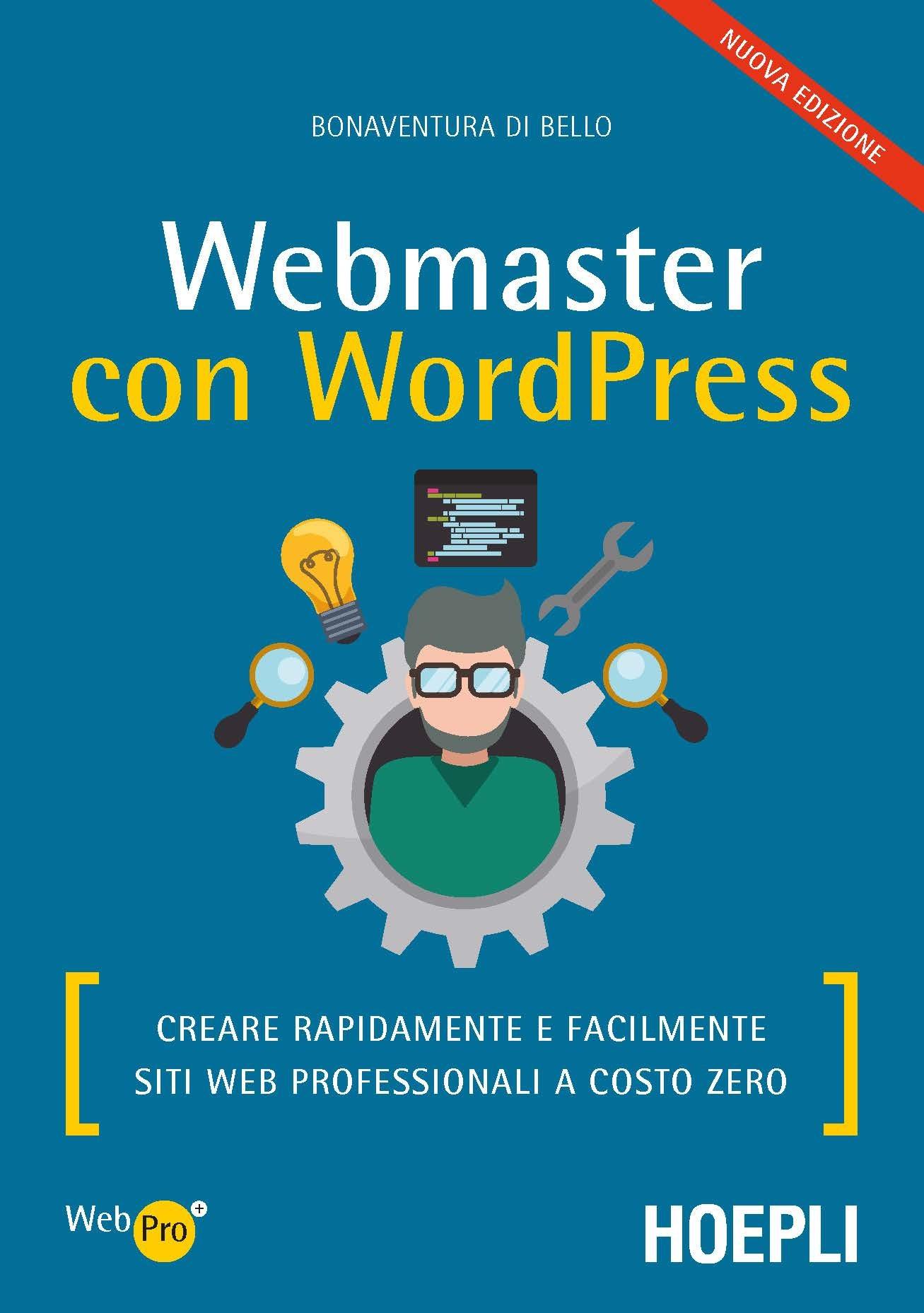 Image of Webmaster con WordPress. Creare rapidamente e facilmente siti web ..