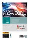 Clippy per nuova ECDL. Syllabus 6.0. Ediz. Openschool. Con ebook. Con espansione online. Vol. 1: ECDL base.