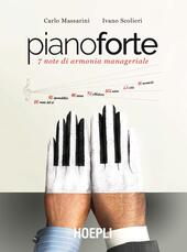 Pianoforte. 7 note di armonia manageriale