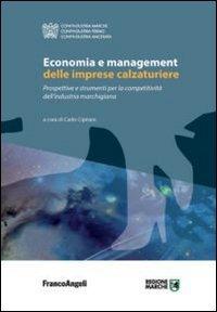 Economia e management delle imprese calzaturiere. Prospettive e st..