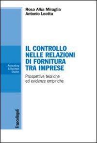 Il controllo nelle relazioni di fornitura tra imprese. Prospettive..
