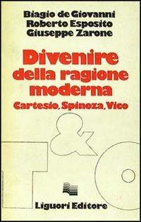 Image of Divenire della ragione moderna. Cartesio, Spinoza, Vico