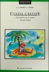 Evviva l'estate. Libro-quaderno per le vacanze. Vol. 1
