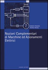 Image of Nozioni complementari di macchine ed azionamenti elettrici