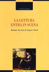 La lettura entra in scena. «Between the acts» di Virginia Woolf