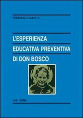 L' esperienza educativa preventiva di Don Bosco