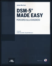 DSM-5® Made Easy. Percorsi alla diagnosi