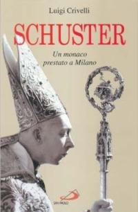 Image of (NUOVO o USATO) Schuster. Un monaco prestato a Milano
