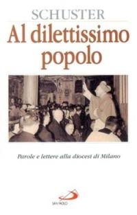 Image of Al dilettissimo popolo. Parole e lettere alla diocesi di Milano