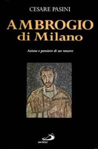 Image of Ambrogio di Milano. Azione e pensiero di un vescovo