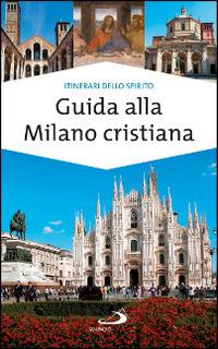 Image of (NUOVO o USATO) Guida alla Milano cristiana