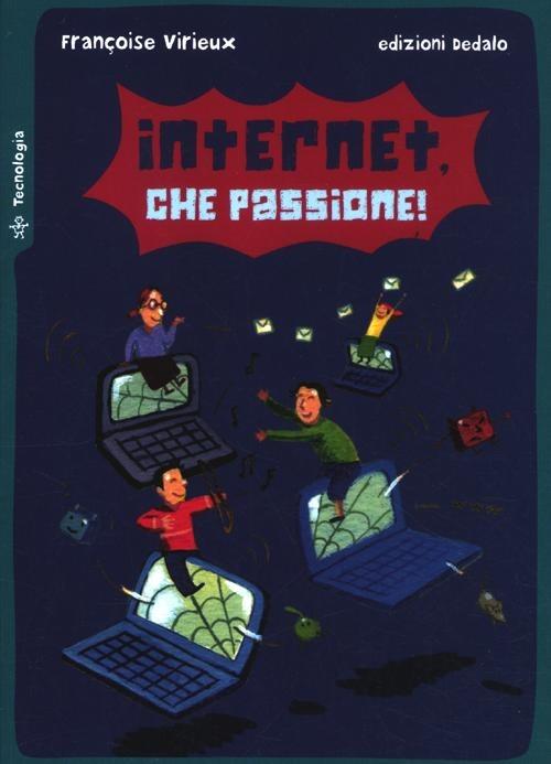 Internet, che passione!