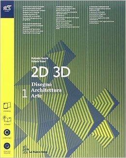 2d 3d disegno architettura arte con eserciziario con for Strumento di disegno di architettura online