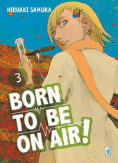 Born to be on air!. Vol. 3