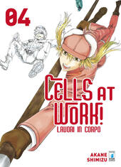 Cells at work! Lavori in corpo. Vol. 4