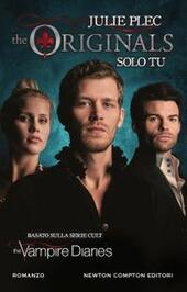 Solo tu. The originals