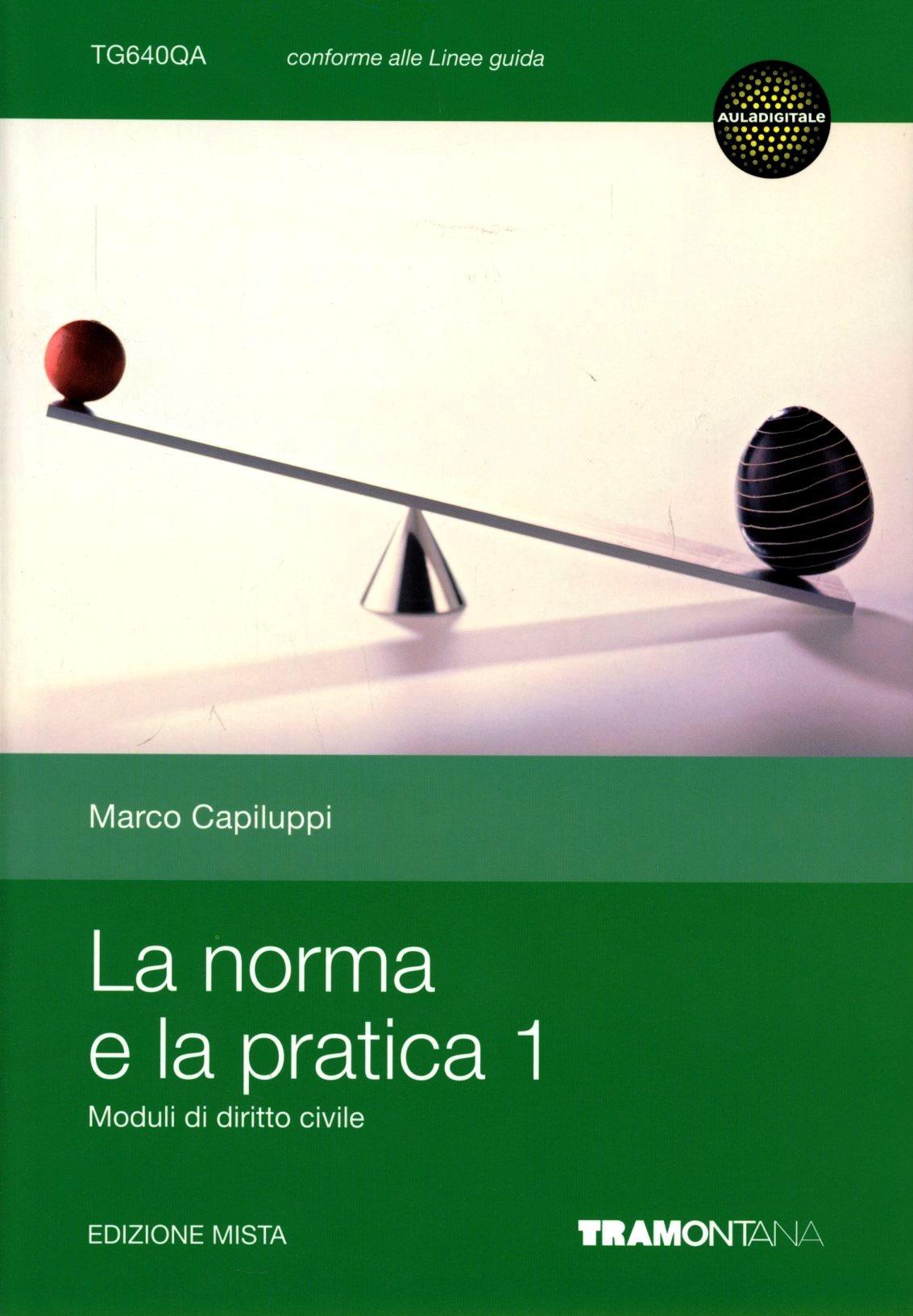 Image of (NUOVO o USATO) La norma e la pratica. Per le Scuole superiori. Co..