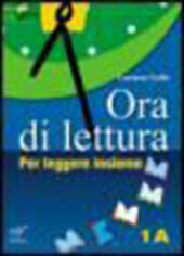 Ora di lettura. Con espansione online. Con CD Audio. Con CD-ROM. Vol. 1