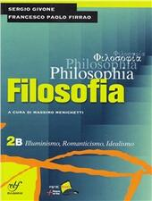 Philosophia. Vol. 2B: Illuminismo, romanticismo, idealismo. Con DVD-ROM. Vol. 2
