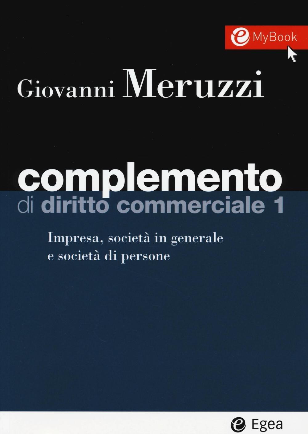 Complemento di diritto commerciale. Vol. 1: Impresa, società in ge..