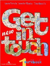 New get in touch. Student's book 1. Con workbook 1. Con CD Audio 1. Con CD-ROM 1.