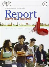 Report. e professionali. Con e-book. Con espansione online. Vol. 1