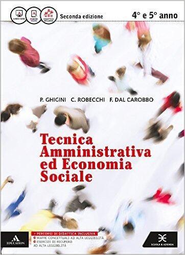 Tecnica Amministrativa ed Economia Sociale per 4 e 5 anno