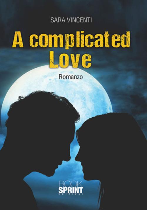 Image of A complicated love. Ediz. itailana