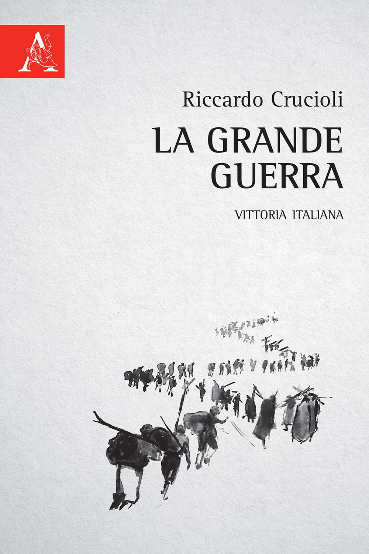 Image of La grande guerra. Vittoria italiana