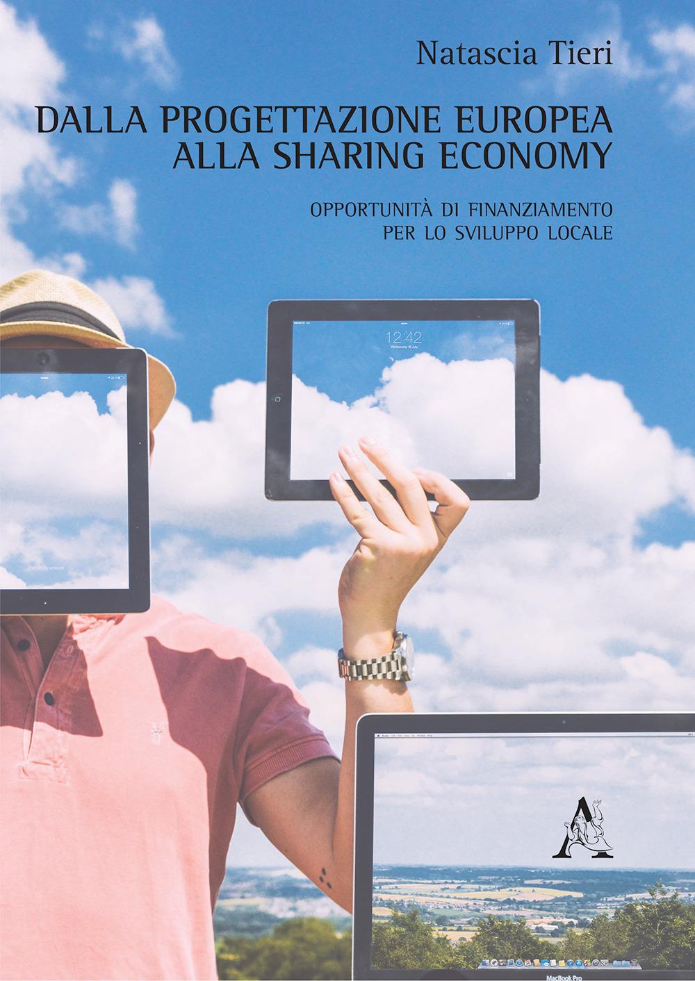 Image of Dalla progettazione europea alla sharing economy. Opportunità di f..