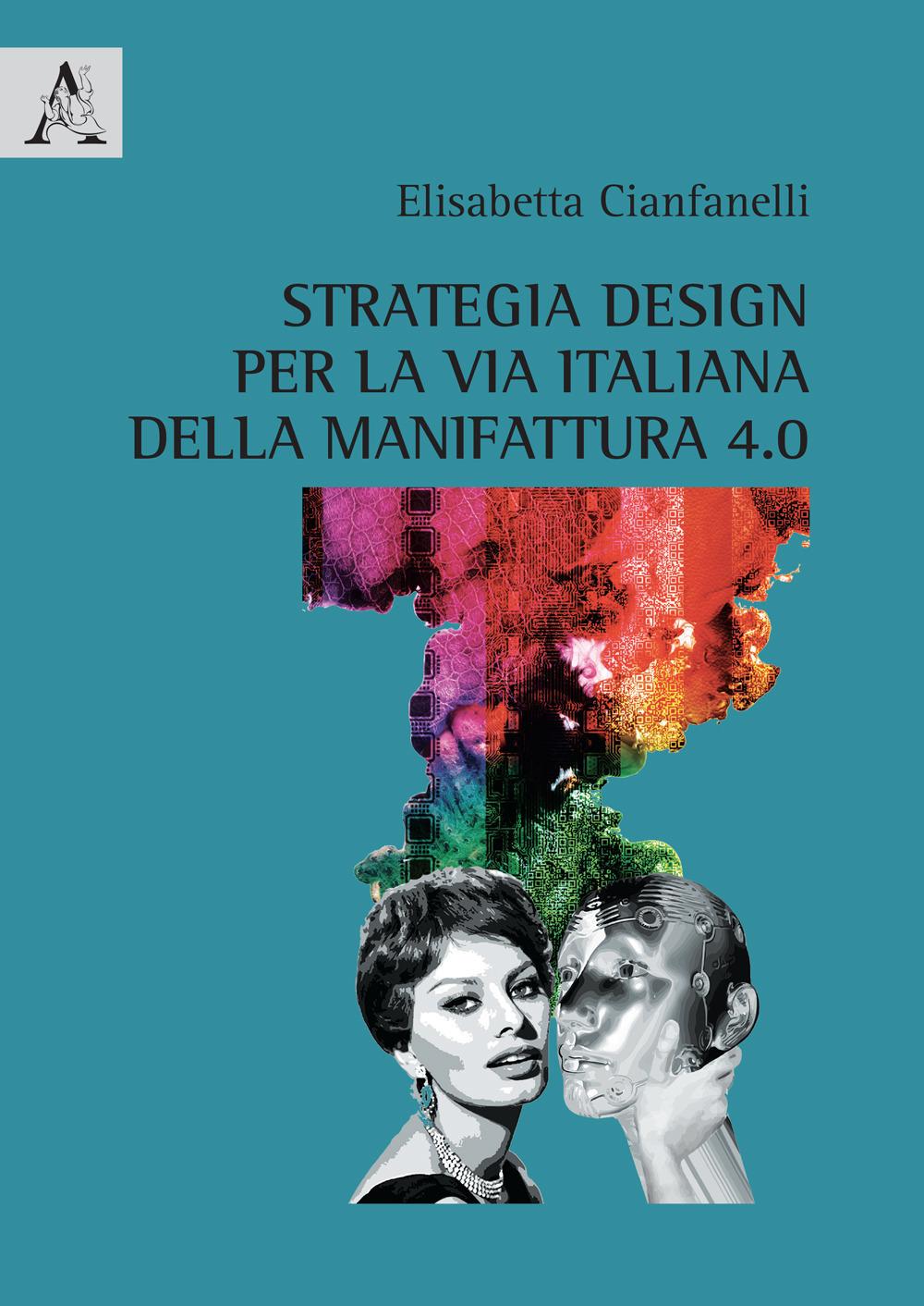 Image of Strategia design per la via italiana della manifattura 4.0