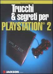 Trucchi & segreti per Playstation 2