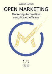 Open marketing. Marketing automation semplice ed efficace