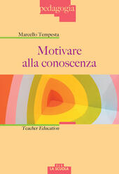 Motivare alla conoscenza. Teacher education