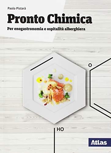 Image of Pronto chimica. Per enogastronomia e ospitalità alberghiera. Per l..