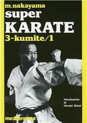 Super karate. Vol. 3: Kumite 1.