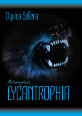Lycantrophia. Metamorphosis series. Ediz. italiana. Vol. 2