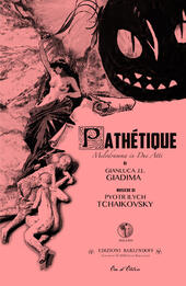 Pathétique. Melodramma in due atti