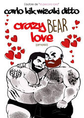 Crazy bear love. Ediz. italiana