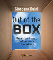 Out of the box, un anno fuori dalla zona di comfort