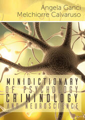 Minidictionary of psychology, criminology and neuroscience