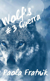 Guera. Wolf's. Vol. 3