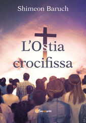 L' ostia crocifissa
