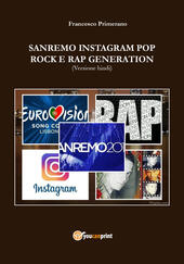 Sanremo, pop, Instagram e rock e rap generation. Ediz. hindi  - Francesco Primerano Libro - Libraccio.it