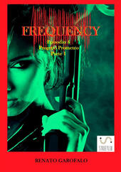 Progetto Prometeo. Frequency. Vol. 4\1  - Renato Garofalo Libro - Libraccio.it