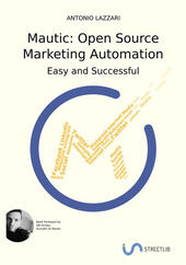 Mautic: Open source marketing automation. Easy and successful