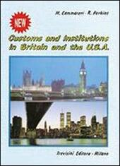 New customs and institutions in Britain and the Usa.